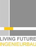 Living Future - Ingenieurbau